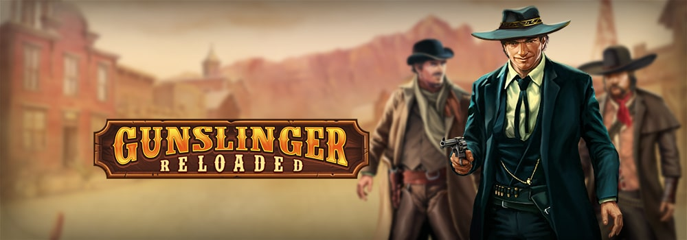 Gunslinger: Reloaded, Play'n GO