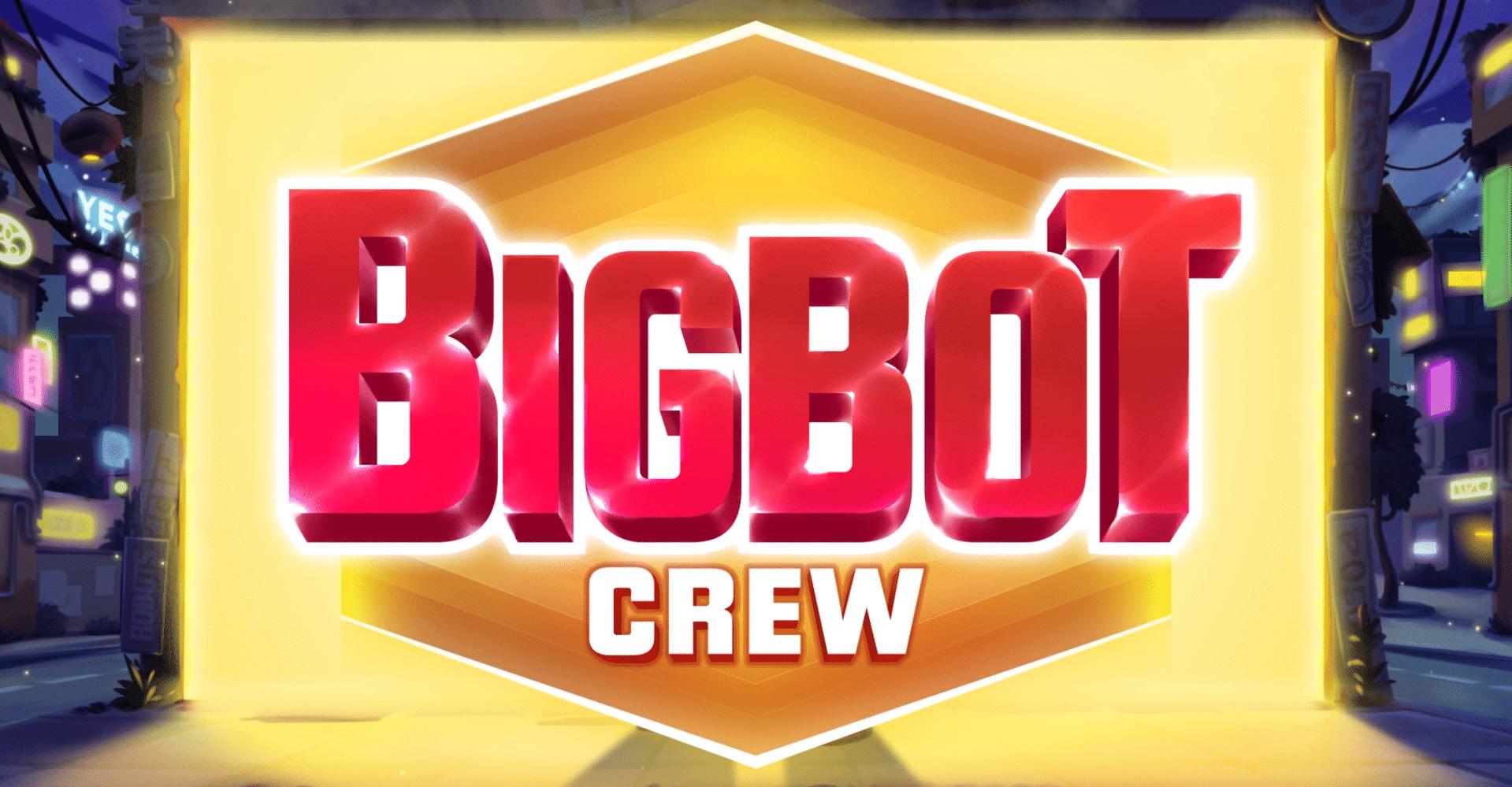 BigBot Crew, Quickspin