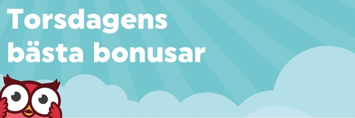 Torsdagens bästa bonusar – en mix med både free spins & bonuspengar
