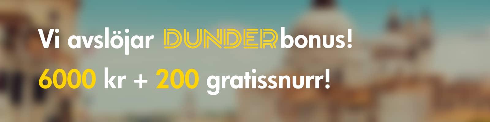 Bonus hos Dunder Casino