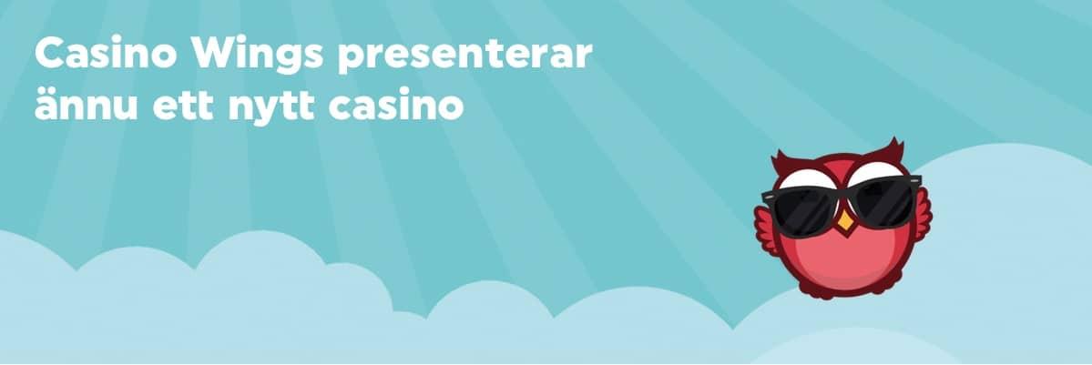 Casino Wings presenterar: Nylanserat med galen insättningsbonus